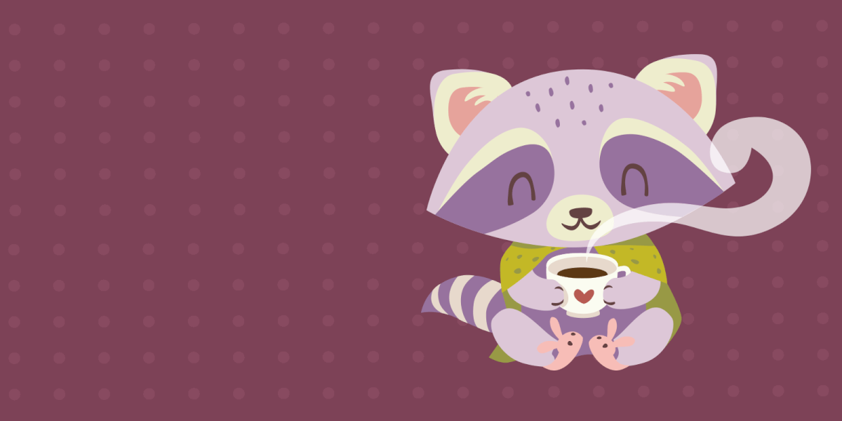 Racoon sitting with a hot cup of tea