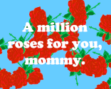 Roses for mommy